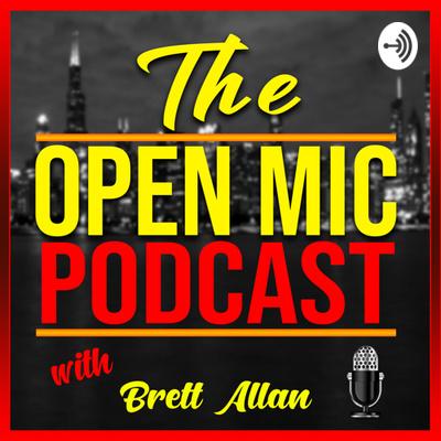 Open Mic Podcast with Brett allen