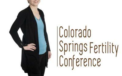 Colarado Springs Fertility Conference with September Burton