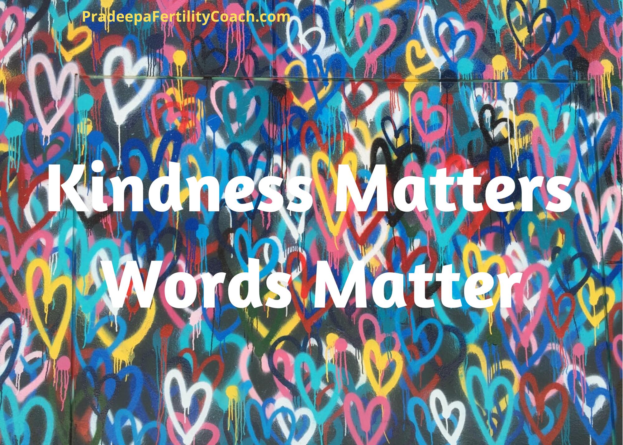 Kindness Matters Words Matter